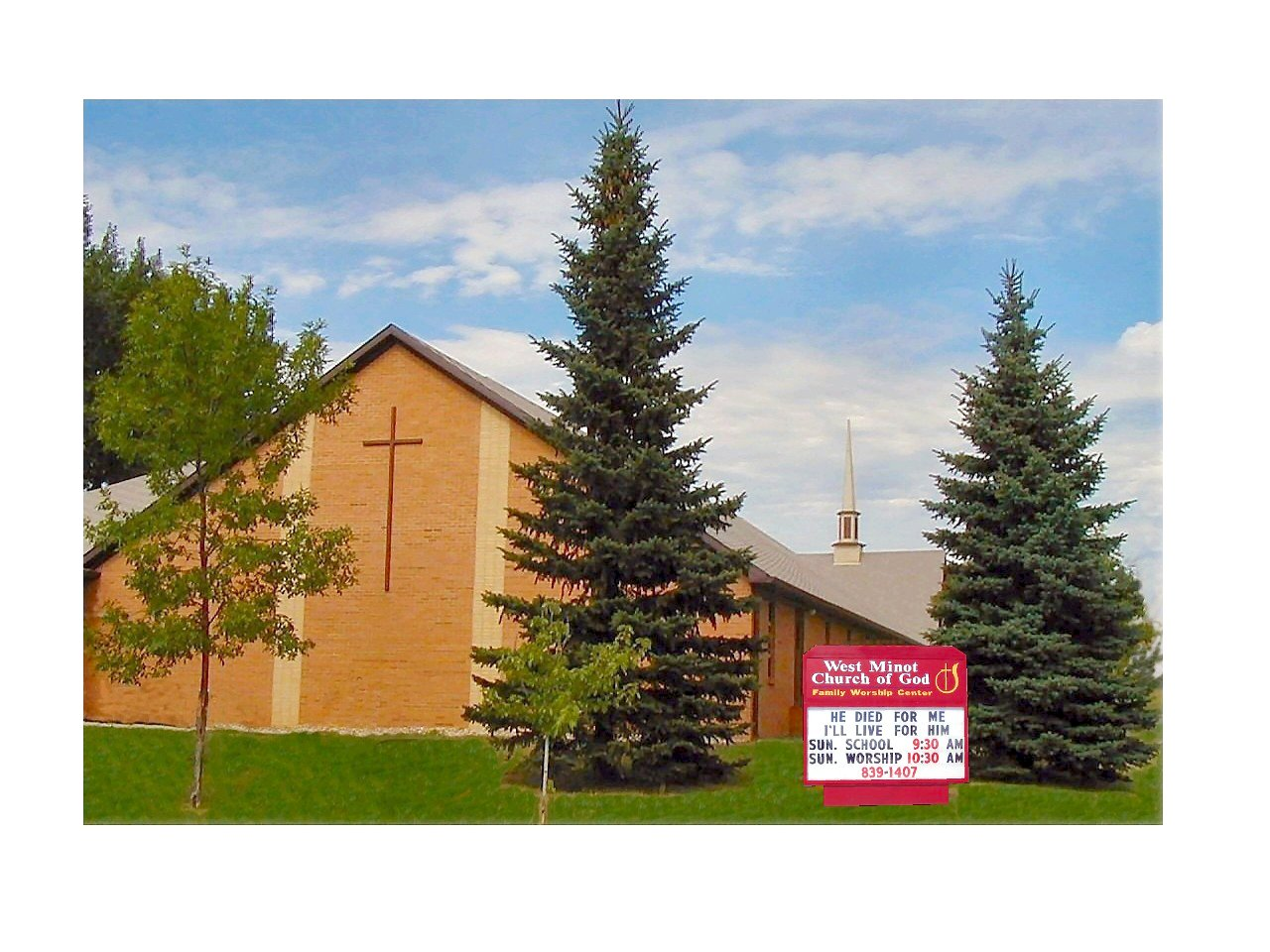 West Minot Family Worship Center 1105 16th St NW, Minot, ND 58703