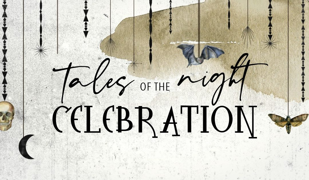 Tales of the Night Celebration