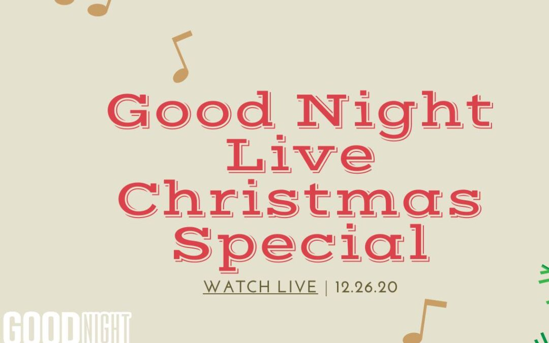 Good Night Live Christmas Special