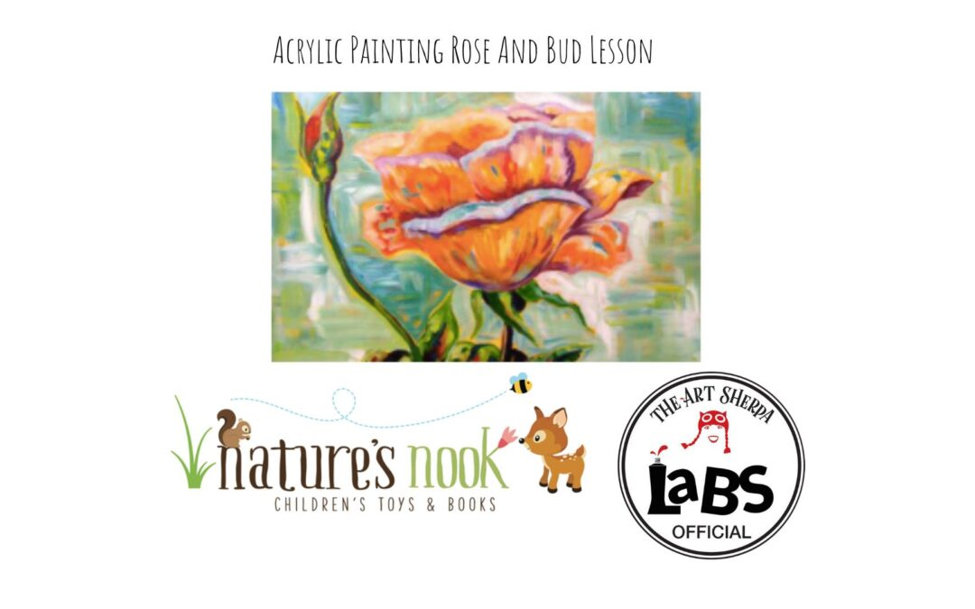 Loose Rose and Bud Acrylic Painting Lesson