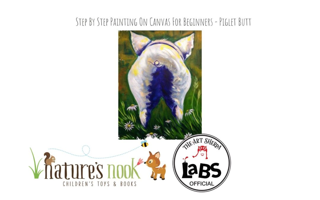 Pig Bottom (lots of giggles) Acrylic Painting Lesson