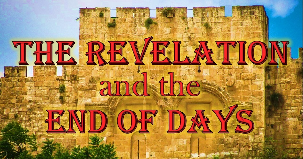 Adult Bible Study: The Revelation and the End Days