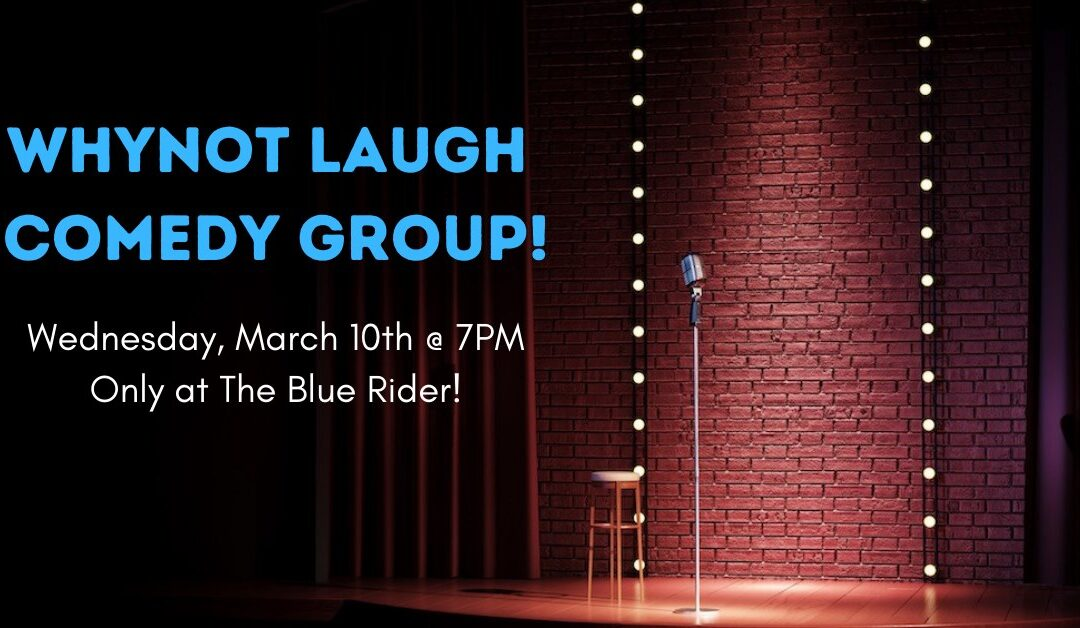 Whynot Laugh Comedy Group!