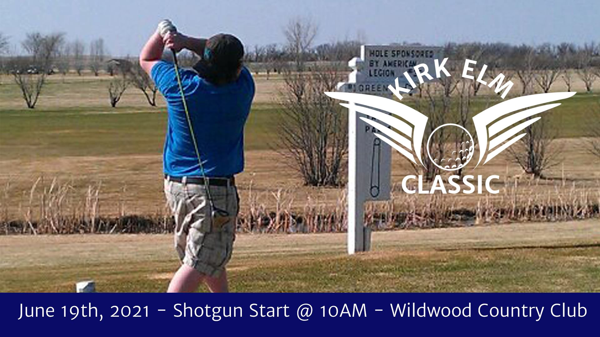 First Annual Kirk Elm Classic