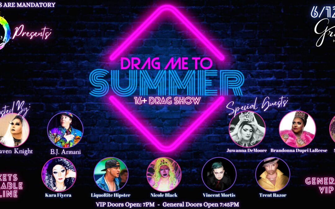 Magic City Equality Presents: Drag Me To Summer