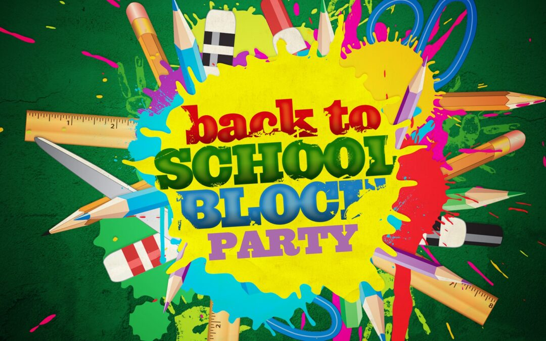 3rd Annual Back to School Block Party