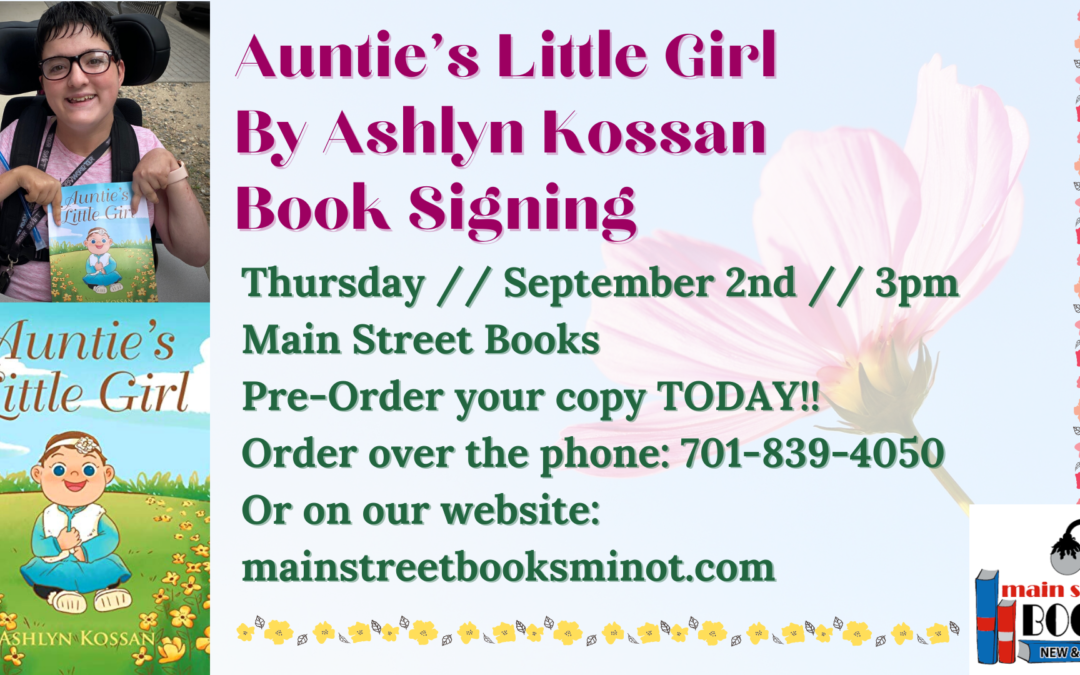 Auntie's Little Girl by Ashlyn Kossan Signing