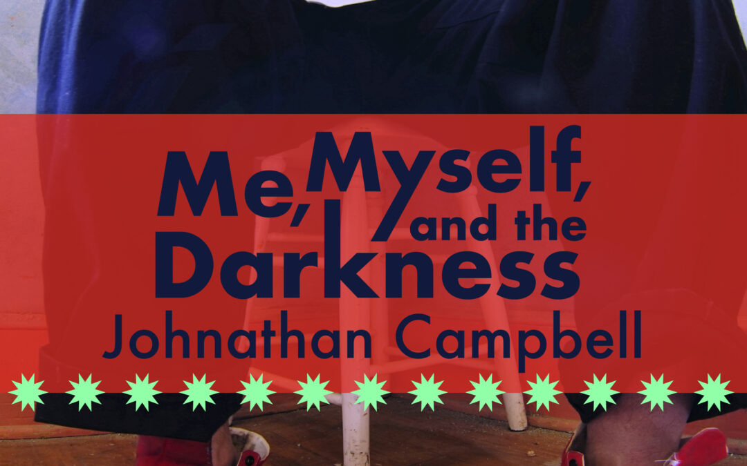 Me, Myself, and the Darkness