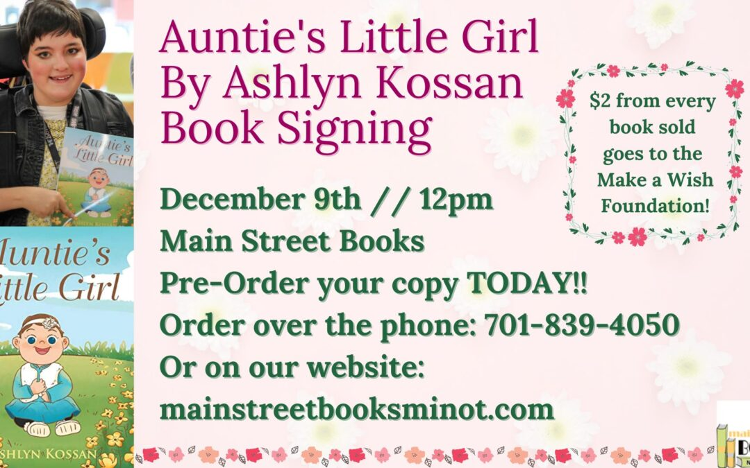 Auntie's Little Girl by Ashlyn Kossan Book Signing
