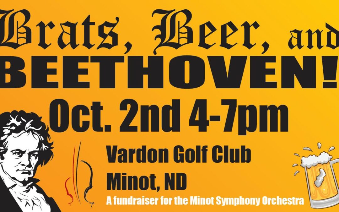 Brats, Beer, and BEETHOVEN!