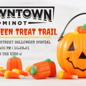 Downtown Minot's (Mostly) Main Street Halloween Treat Trail